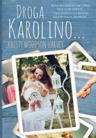 Okładka książki Droga Karolino