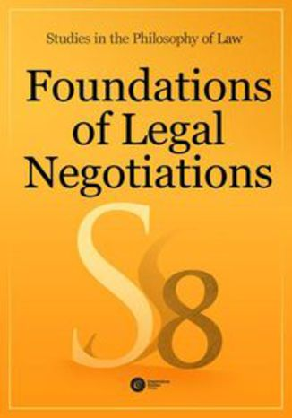 Ebook Foundations of Legal Negotiations Studies in the Philosophy of Law vol. 8