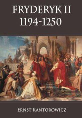 Okładka książki/ebooka Fryderyk II 1194-1250