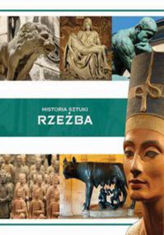 Okładka książki Historia sztuki Rzeźba