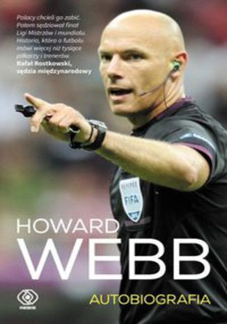 Okładka książki Howard Webb Autobiografia