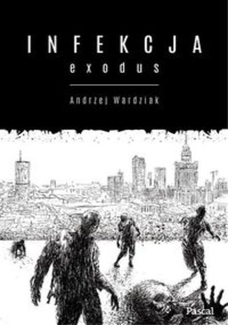 Ebook Infekcja: Exodus