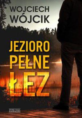Okładka książki/ebooka Jezioro pełne łez