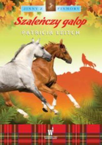 Okładka książki/ebooka Jinny z Finmory 5 Szaleńczy galop
