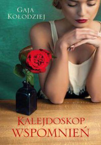 Okładka książki Kalejdoskop wspomnień