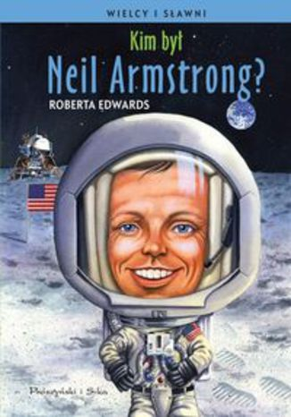 Ebook Kim był Neil Armstrong?