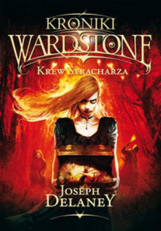 Okładka książki/ebooka Kroniki Wardstone 10 Krew Stracharza