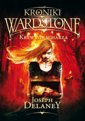 Okładka książki Kroniki Wardstone 10 Krew Stracharza
