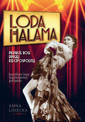Okładka książki/ebooka Loda Halama. Pierwsze nogi Drugiej Rzeczpospolitej