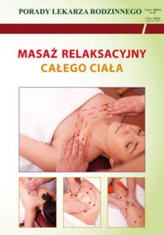 Okładka książki Masaż relaksacyjny całego ciała. Porady Lekarza Rodzinnego