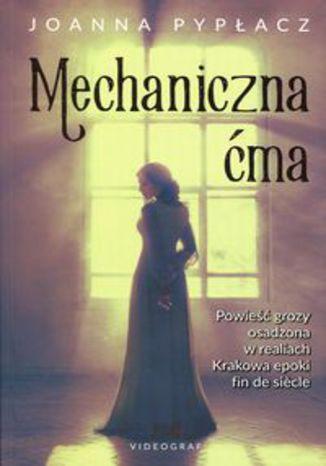 Okładka książki Mechaniczna ćma