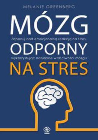 Okładka książki/ebooka Mózg odporny na stres
