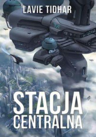Okładka książki Stacja Centralna