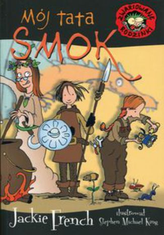 Okładka książki Zwariowane rodzinki Mój tata smok