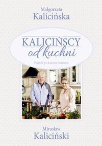 Okładka książki/ebooka Kalicińscy od kuchni