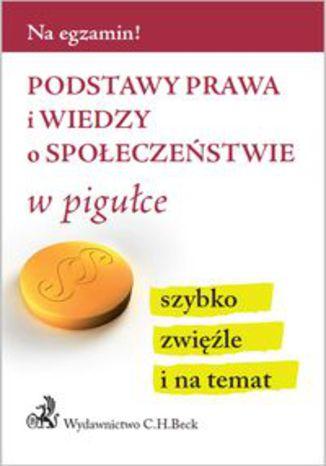 Okładka książki/ebooka Podstawy prawa i wiedzy o społeczeństwie w pigułce