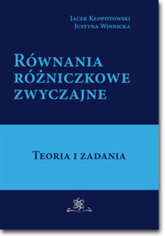 Okładka książki/ebooka Równania różniczkowe zwyczajne. Teoria i zadania