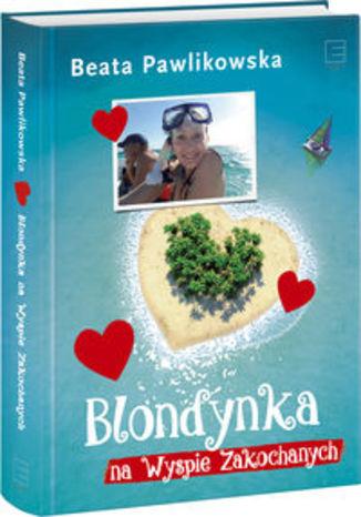 Okładka książki/ebooka Blondynka na Wyspie Zakochanych