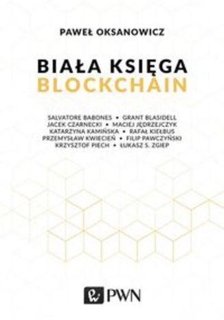 Okładka książki Biała Księga Blockchain