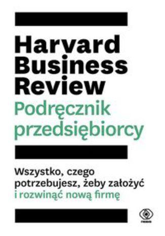 Okładka książki/ebooka Harvard Business Review Podręcznik przedsiębiorcy