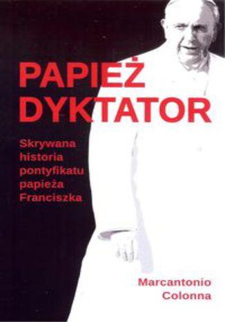 Okładka książki/ebooka Papież dyktator