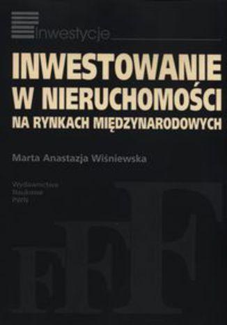 Okładka książki Inwestowanie w nieruchomości na rynkach międzynarodowych