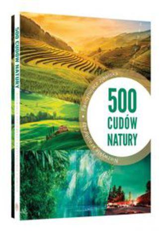 Okładka książki/ebooka 500 cudów natury