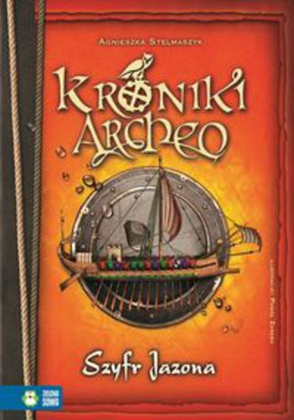 Okładka książki/ebooka Kroniki Archeo Szyfr Jazona