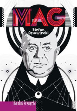 Okładka książki Mag Stefan Ossowiecki