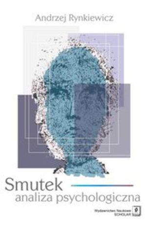 Okładka książki Smutek. analiza psychologiczna