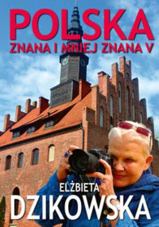 Okładka książki Polska znana i mniej znana V