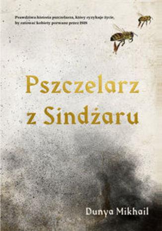 Okładka książki/ebooka Pszczelarz z Sindżaru