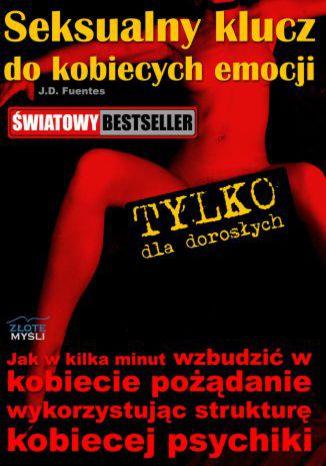 Okładka książki/ebooka Seksualny klucz do kobiecych emocji