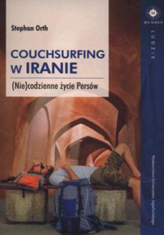 Okładka książki/ebooka Couchsurfing w Iranie. (Nie)codzienne życie Persów