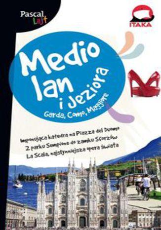 Okładka książki Mediolan i Jeziora Pascal Lajt