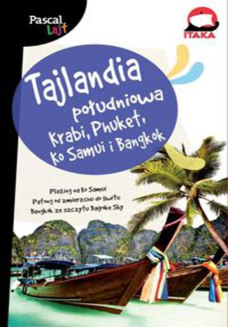 Okładka książki/ebooka Tajlandia Południowa. Krabi, Phuket, Ko Samui i Bangkok