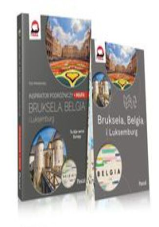Okładka książki Bruksela, Belgia i Luksemburg Inspirator podróżniczy