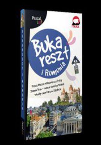 Okładka książki Bukareszt i Rumunia PASCAL LAJT