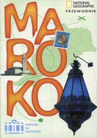 Okładka książki Maroko Przewodnik Wakacje na walizkach
