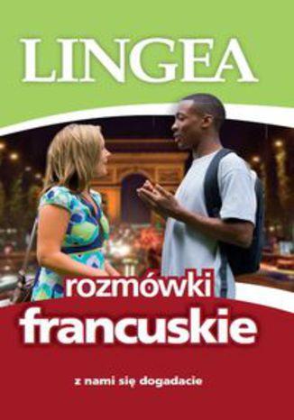 Okładka książki/ebooka Rozmówki francuskie Z nami się dogadacie