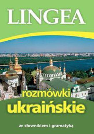 Okładka książki Rozmówki ukraińskie. ze słownikiem i gramatyką