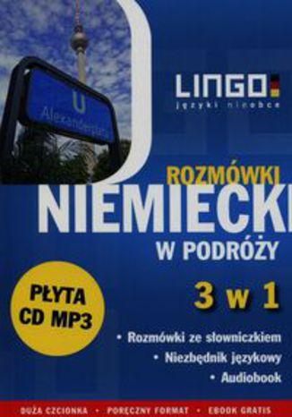 Okładka książki Niemiecki w podróży Rozmówki 3 w 1 + CD