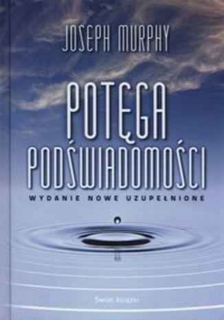 Okładka książki Potęga podświadomości