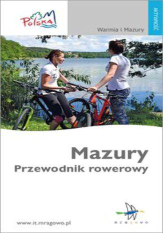 Okładka książki: Mazury. Przewodnik rowerowy