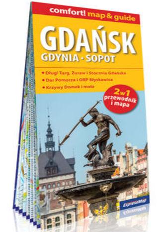 Okładka książki Gdańsk Gdynia Sopot 2w1 przewodnik i mapa