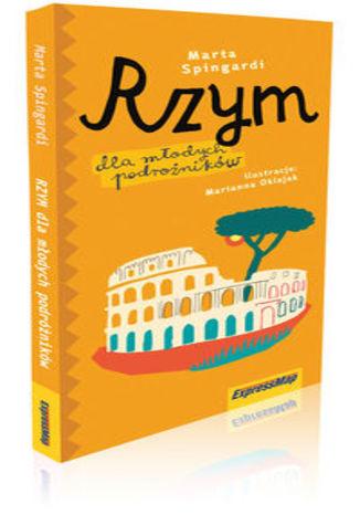 Okładka książki Rzym dla młodych podróżników przewodnik dla dzieci