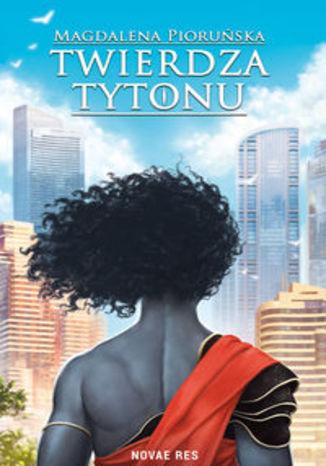 Okładka książki Twierdza Tytonu