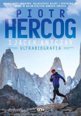 Okładka książki Piotr Hercog Ultrabiografia
