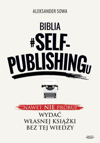Okładka książki/ebooka Biblia #SELF-PUBLISHINGu