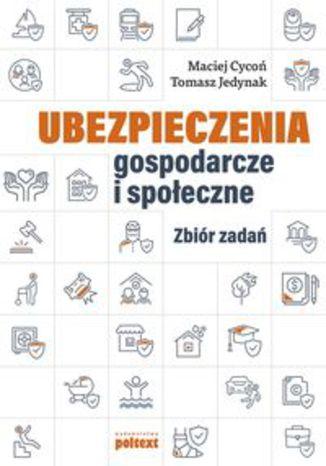 Okładka książki Ubezpieczenia gospodarcze i społeczne. Zbiór zadań